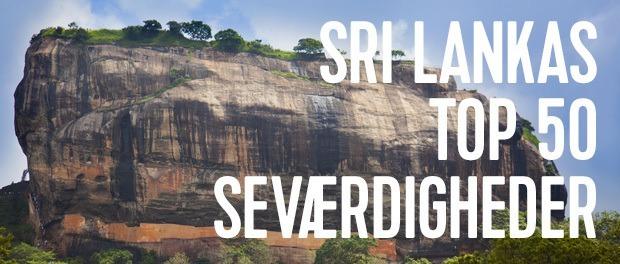 Bliv inspireret af vores top 50 seværdighedsliste på Sri Lanka