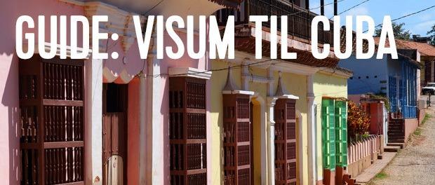 Sådan kan du via internettet ansøge om visum til cuba