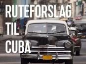 Tjek denne rute hvis du skal rejse til Cuba