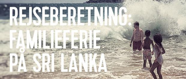 læs om en spændende rejse til Sri lanka