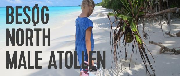 guide til at rejse til maldiverne og besøge north male atollen